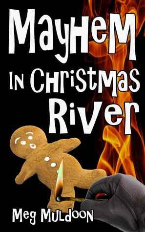 Mayhem in Christmas River (Christmas River #2)