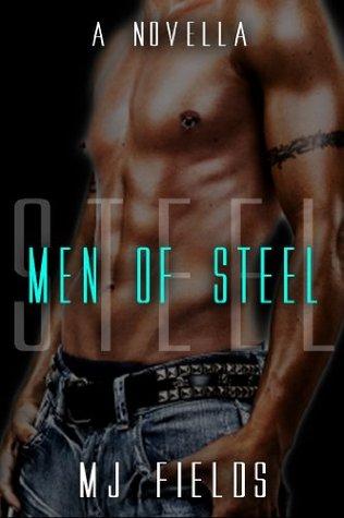 Men of Steel (Men of Steel, #1.1)