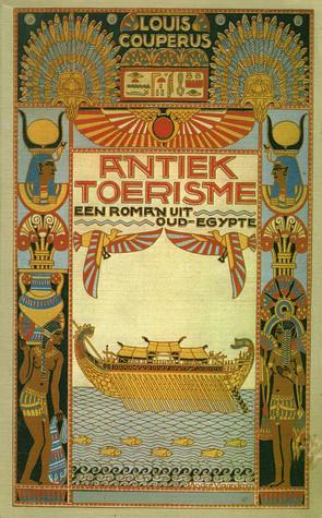 Antiek toerisme: een roman uit Oud-Egypte