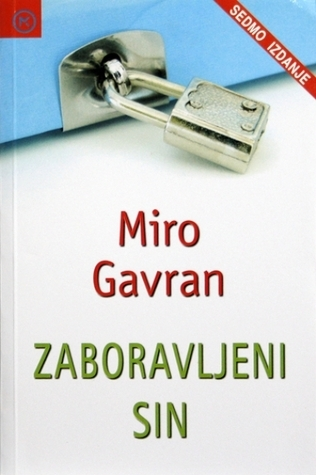 ZABORAVLJENI SIN MIRO GAVRAN PDF DOWNLOAD