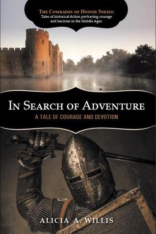 In Search of Adventure: A Tale of Courage and Devotion(The Comrades of Honor 2)