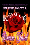 Learning to Love a Rogue
