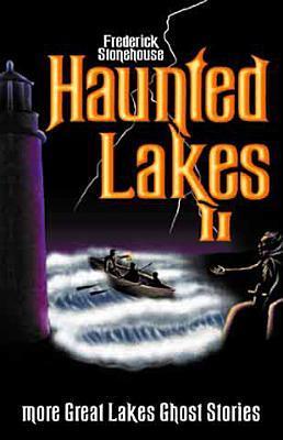 Haunted Lakes: Vol. II