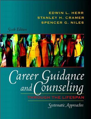 Career Guidance and Counseling Through the Lifespan: Systematic Approaches