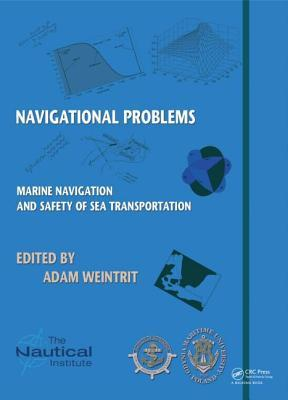 Marine Navigation and Safety of Sea Transportation: Navigational Problems