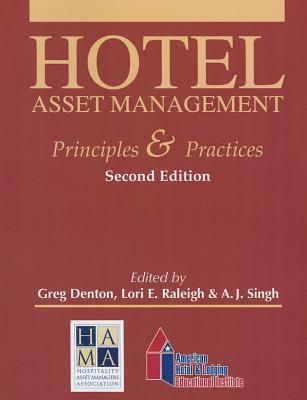 Hotel Asset Management: Principles and Practices with Answer Sheets (EI) (2nd Edition)