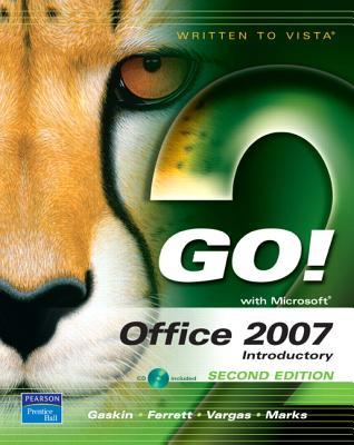 Go! with Office 2007, Introductory