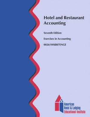 Hotel and Restaurant Accounting: Exercises in Accounting