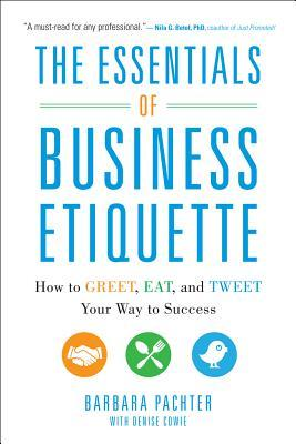 The essentials of business etiquette how to greet eat and tweet 17079718 m4hsunfo Gallery