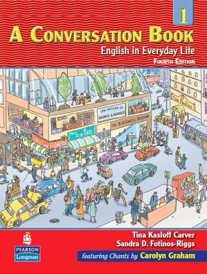 A Conversation Book 1: English in Everyday Life Student Book with Audio CD
