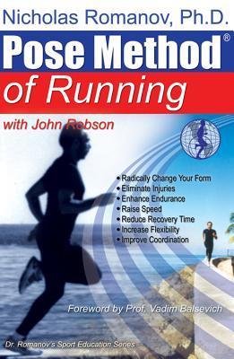 Pose Method of Running by Nicholas Romanov