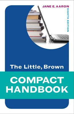 Little, Brown Compact Handbook, the Plus New Mycomplab with Etext
