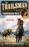Thunderhead Trail (The Trailsman, #385)