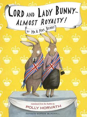 Lord and Lady Bunny — Almost Royalty! (The Bunny's #2)