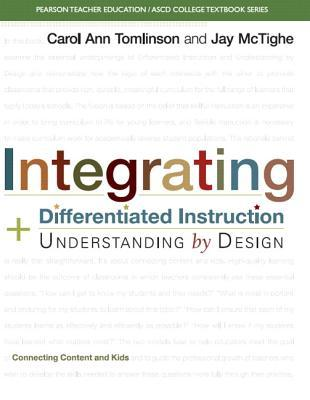 Ebook Integrating Differentiated Instruction & Understanding by Design: Connecting Content and Kids by Jay McTighe TXT!