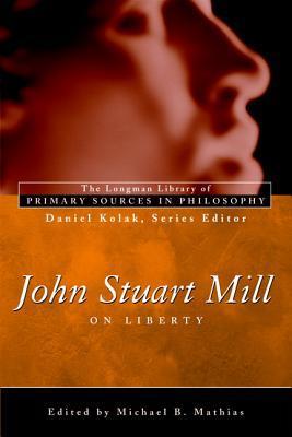 John Stuart Mill: On Liberty