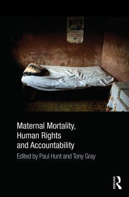 Maternal Mortality, Human Rights and Accountability