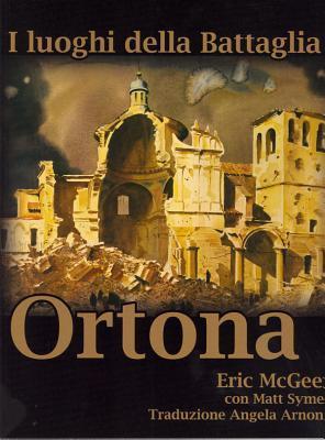 I Luoghi Della Battaglia: Ortona