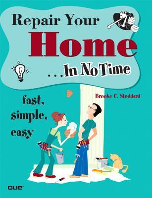 Repair Your Home... in No Time