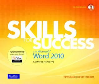 Skills for Success with Microsoft Word 2010: Comprehensive [With CDROM]