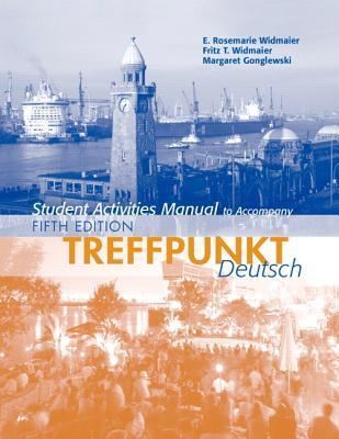 Treffpunkt Deutsch: Grundstufe: Student Activities Manual