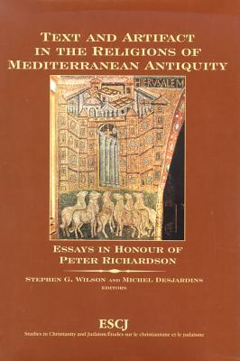 Text and Artifact in the Religions of Mediterranean Antiquity
