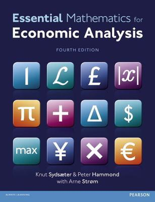 Essential Mathematics for Economic Analysis with MyMathLab Global Access Code