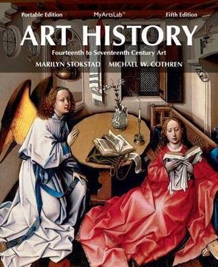 Art History Portable, Book 4: 14th- 17th Century Art Plus New Myartslab with Etext -- Access Card Package