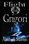 Flight of the Grigori (Arms of Serendipity, #1)