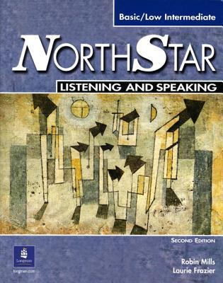 NorthStar Basic Listening and Speaking: Basic/Low Intermediate [Student Book with Audio CD]