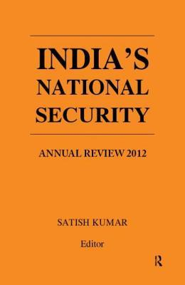 India's National Security: Annual Review 2012