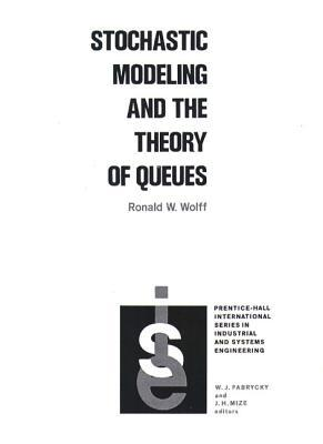 Stochastic Modeling and the Theory of Queues