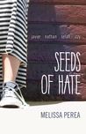 Seeds of Hate (Cardboard Hearts, #1)