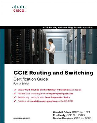 CCIE Routing and Switching Certification Guide por Wendell Odom, Rus Healy, Denise Donohue