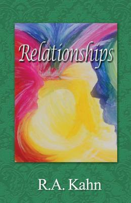Relationships by R.A. Kahn