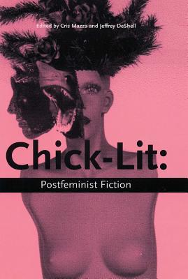 Chick Lit Postfeminist Fiction