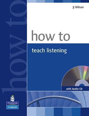 How to Teach Listening