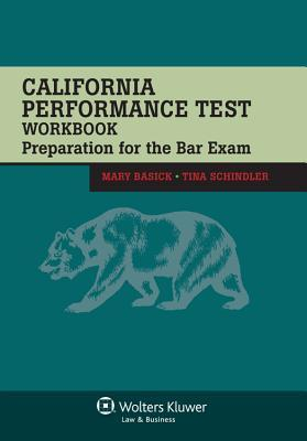 California Performance Test Workbook: Preparation for the Bar Exam