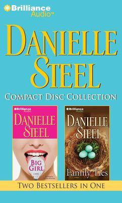 Big Girl / Family Ties (Danielle Steel CD Collection #4)