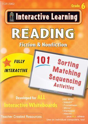 Interactive Learning: Reading Fiction & Nonfiction, Grade 6