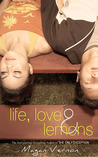 Life, Love, & Lemons by Magan Vernon