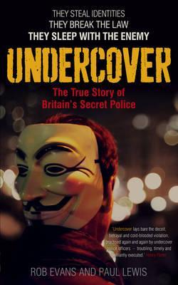 Free Epub Undercover: The True Story of Britain's Secret Police