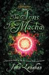 The Sons of Macha (Shadowmagic, #3)