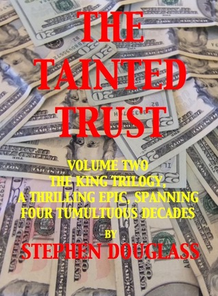 The Tainted Trust(The King Trilogy 2)