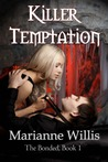 Killer Temptation (The Bonded, #1)