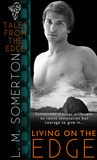 Living on the Edge (Tales from the Edge, #2)