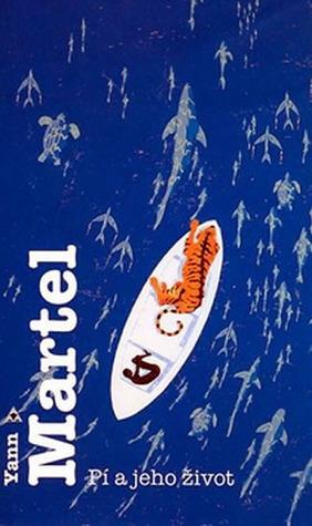 Pí a jeho život by Yann Martel