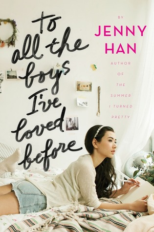 Image result for to all the boys i've loved before goodreads