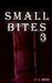 Small Bites 3