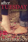 After Tuesday by Renee Ericson